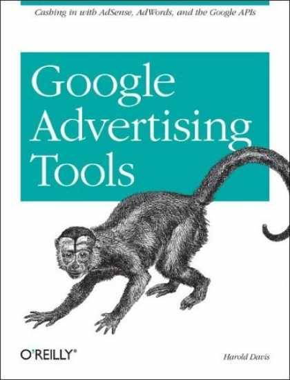 Bestsellers (2006) - Google Advertising Tools: Cashing in with Adsense, Adwords, and the Google APIs