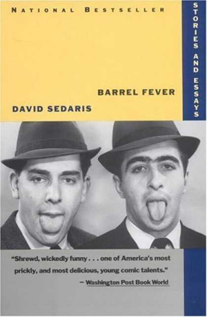 Bestsellers (2006) - Barrel Fever: Stories and Essays by David Sedaris