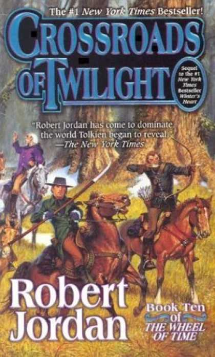 Bestsellers (2006) - Crossroads of Twilight (Wheel of Time, Book 10) by Robert Jordan
