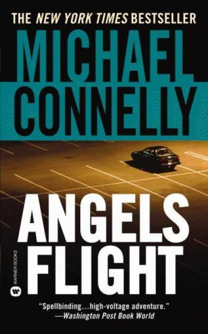 Bestsellers (2006) - Angels Flight (Harry Bosch) by Michael Connelly
