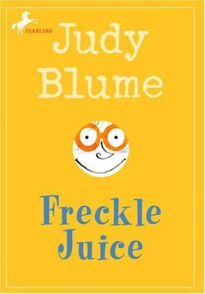 Bestsellers (2006) - Freckle Juice by Judy Blume