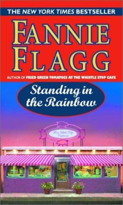 Bestsellers (2006) - Standing in the Rainbow by Fannie Flagg