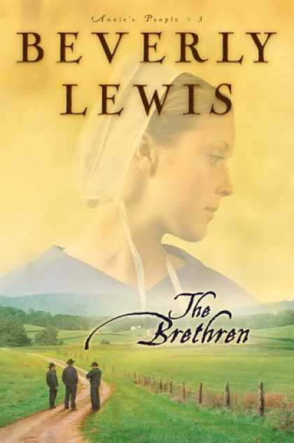 Bestsellers (2006) - The Brethren (Annies People) by Beverly Lewis