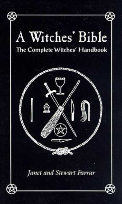 Bestsellers (2006) - A Witches' Bible: The Complete Witches Handbook by Janet Farrar