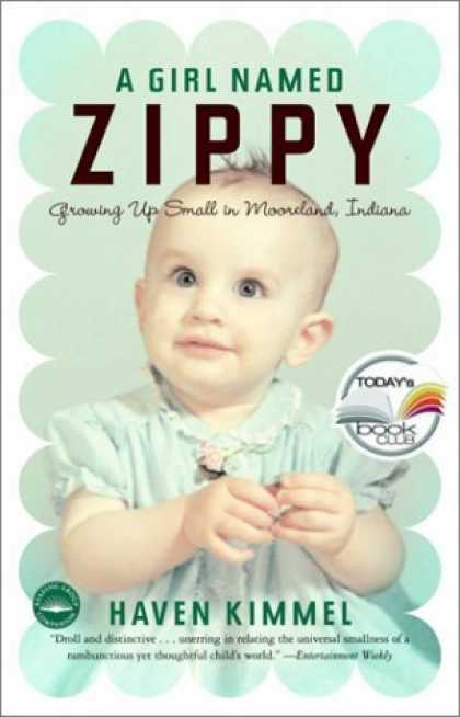 Bestsellers (2006) - A Girl Named Zippy: Growing Up Small in Mooreland Indiana (Today Show Book Club