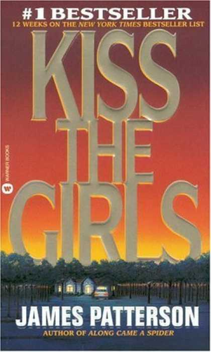 Bestsellers (2006) - Kiss the Girls by James Patterson