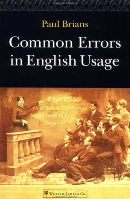 Bestsellers (2006) - Common Errors in English Usage by Paul Brians