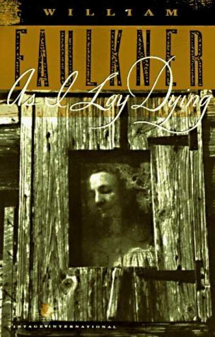 Bestsellers (2006) - As I Lay Dying by William Faulkner