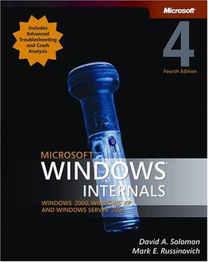 Bestsellers (2006) - Microsoft Windows Internals, Fourth Edition: Microsoft Windows Server(TM) 2003
