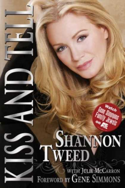 Bestsellers (2006) - Kiss and Tell by Shannon Tweed