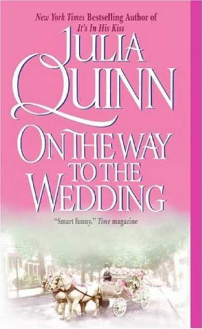 Bestsellers (2006) - On the Way to the Wedding (Avon Historical Romance) by Julia Quinn