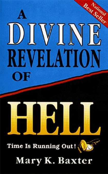 Bestsellers (2006) - A Divine Revelation of Hell by Mary K. Baxter