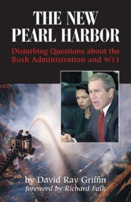 Bestsellers (2006) - The New Pearl Harbor: Disturbing Questions About the Bush Administration and 9/1