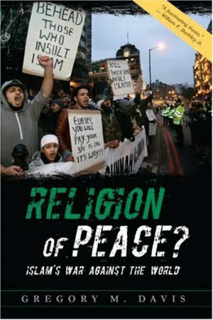 Bestsellers (2006) - Religion of Peace?: Islam's War Against the World by Gregory M. Davis