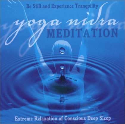 Bestsellers (2006) - Yoga Nidra Meditation CD: Extreme Relaxation of Conscious Deep Sleep by Swami Jn