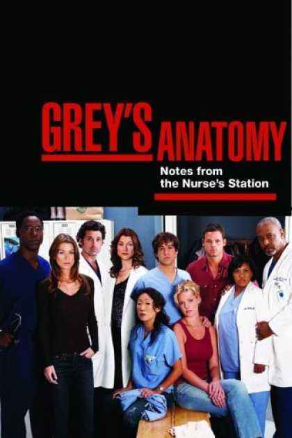 Bestsellers (2006) - Grey's Anatomy: Notes from the Nurse's Station and Overheard at the Emerald City