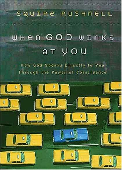 Bestsellers (2006) - When God Winks at You: How God Speaks Directly to You Through the Power of Coinc