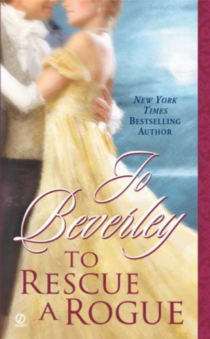 Bestsellers (2006) - To Rescue A Rogue by Jo Beverley