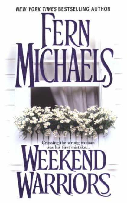Bestsellers (2006) - Weekend Warriors by Fern Michaels