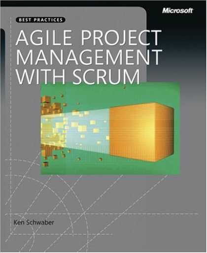 Bestsellers (2006) - Agile Project Management with Scrum (Microsoft Professional) by Ken Schwaber