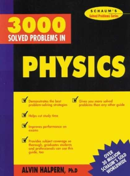 Bestsellers (2006) - 3,000 Solved Problems in Physics (Schaum's Solved Problems) (Schaum's Solved Pro