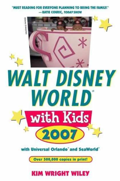 Bestsellers (2006) - Fodor's Walt Disney World® with Kids 2007 (Special-Interest Titles) by Kim Wr