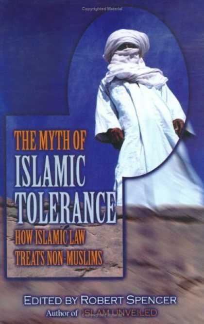 Bestsellers (2006) - The Myth of Islamic Tolerance: How Islamic Law Treats Non-Muslims by