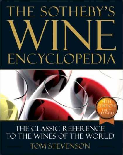 Bestsellers (2006) - The New Sotheby's Wine Encyclopedia, Fourth Edition by Tom Stevenson