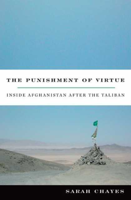 Bestsellers (2006) - The Punishment of Virtue: Inside Afghanistan After the Taliban by Sarah Chayes