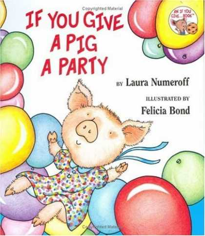 Bestsellers (2006) - If You Give a Pig a Party (If You Give...) by Laura Numeroff