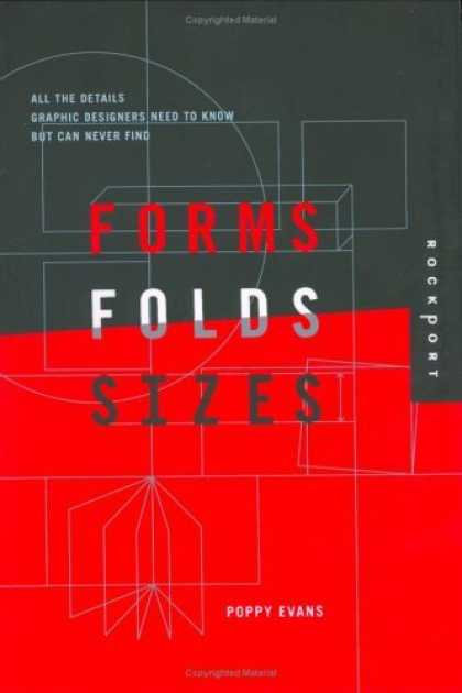 Bestsellers (2006) - Forms, Folds, and Sizes: All the Details Graphic Designers Need to Know but Can