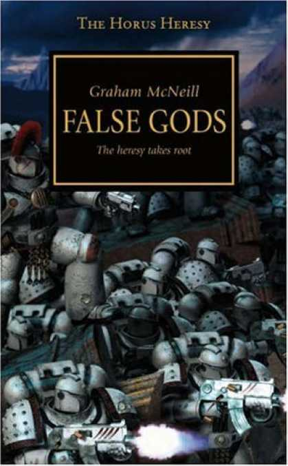 Bestsellers (2006) - False Gods: The Heresy Takes Root (The Horus Heresy) by Graham McNeill