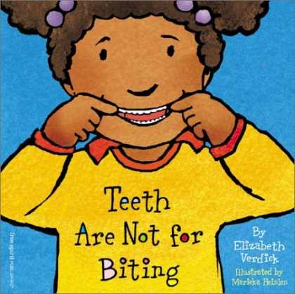 Bestsellers (2006) - Teeth Are Not for Biting (Best Behavior Series) (Are Not for) by Elizabeth Verdi