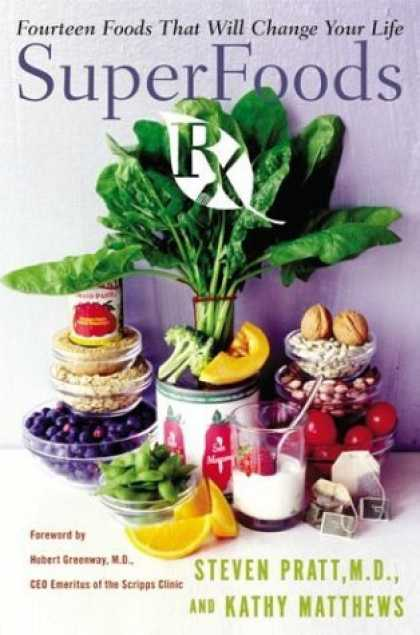 Bestsellers (2006) - SuperFoods Rx: Fourteen Foods That Will Change Your Life by Steven G. Pratt