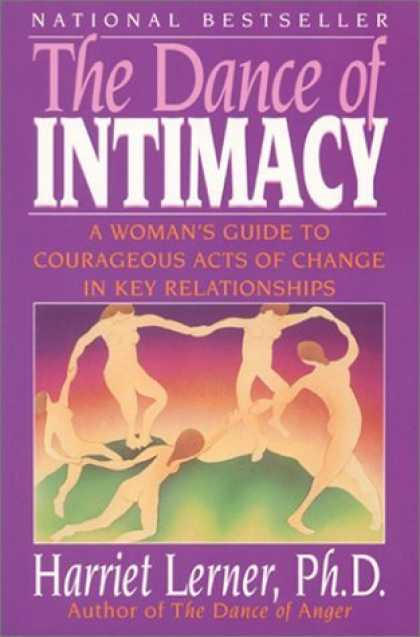 Bestsellers (2006) - The Dance of Intimacy: A Woman's Guide to Courageous Acts of Change in Key Relat