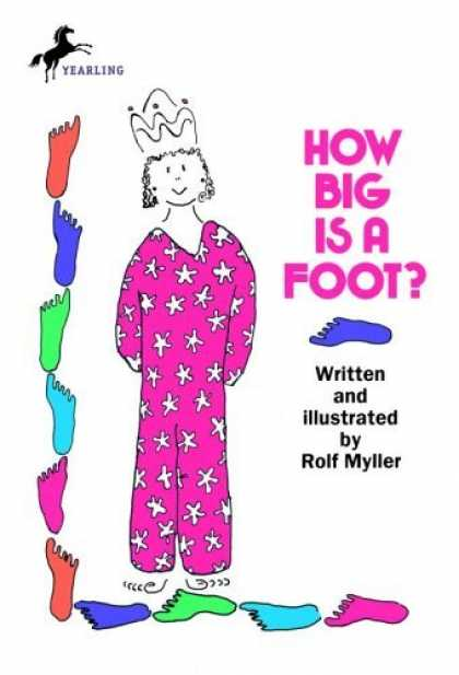 Bestsellers (2006) - How Big Is a Foot? by Rolf Myller
