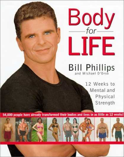 Bestsellers (2006) - Body for Life: 12 Weeks to Mental and Physical Strength by Bill Phillips