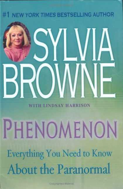 Bestsellers (2006) - Phenomenon: Everything You Need to Know About The Paranormal by Sylvia Browne