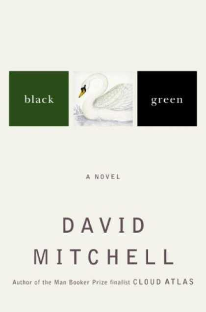 Bestsellers (2006) - Black Swan Green: A Novel by David Mitchell