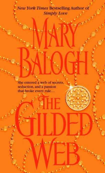 Bestsellers (2006) - The Gilded Web by Mary Balogh
