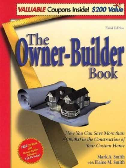 Bestsellers (2006) - The Owner-Builder Book: How You Can Save More than $100,000 in the Construction