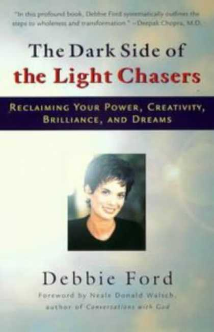 Bestsellers (2006) - The Dark Side of the Light Chasers by Debbie Ford