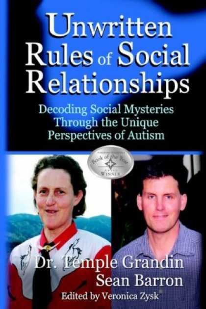 Bestsellers (2006) - The Unwritten Rules of Social Relationships by Temple Grandin
