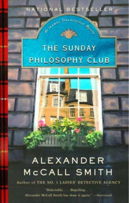 Bestsellers (2006) - The Sunday Philosophy Club (Isabel Dalhousie Mysteries) by Alexander Mccall Smit