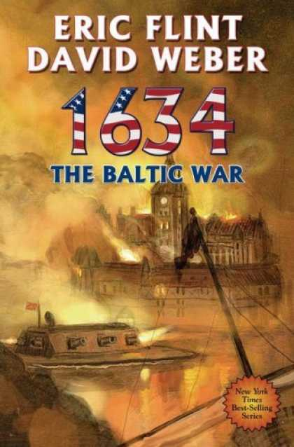 Bestsellers (2006) - 1634: The Baltic War by David Weber