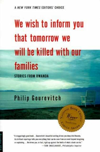 Bestsellers (2006) - We Wish to Inform You That Tomorrow We Will be Killed With Our Families: Stories
