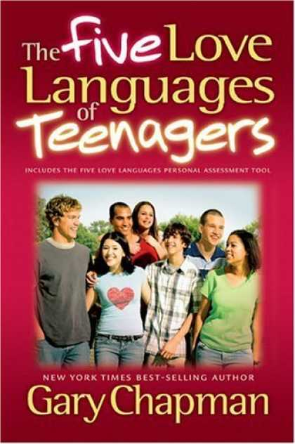 Bestsellers (2006) - The Five Love Languages of Teenagers by Gary Chapman