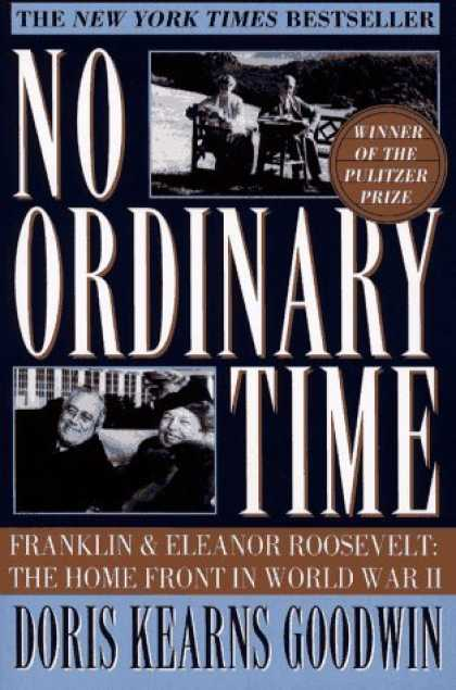 Bestsellers (2006) - No Ordinary Time: Franklin and Eleanor Roosevelt: The Home Front in World War II