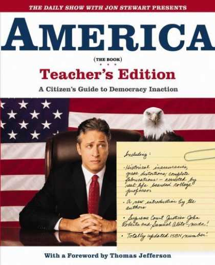Bestsellers (2006) - The Daily Show with Jon Stewart Presents America (The Book) Teacher's Edition: A