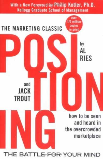Bestsellers (2006) - Positioning: The Battle for Your Mind by Al Ries